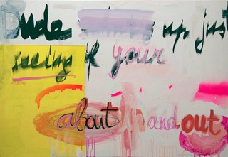 Dude Whats Up Just Seeing If Your About Up And Out (Bootycall, J), 2014, acrylic, spray, marker, perspex on wood, 80 x 120 cm